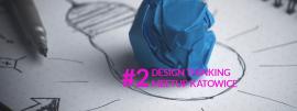 Design Thinking MeetUp Katowice #2